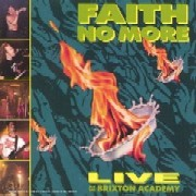 Faith No More/Live at the Brixton Academy