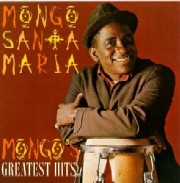 Mongo Santamaria/Mongo's Greatest Hits