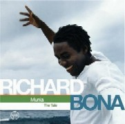 Richard Bona/Munia:The Tale