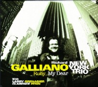 Richard Galliano New York Trio/Ruby,My Dear