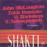 Remember Shakti / The Believer