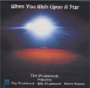 The Drummonds/When You Wish Upon A Star